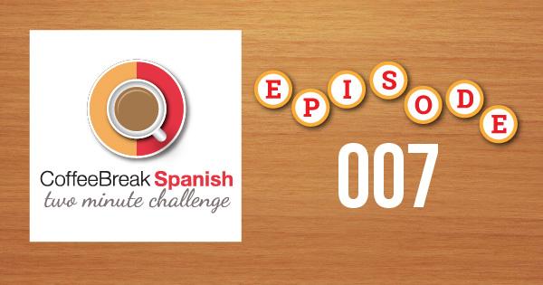 Spanish Challenge 7